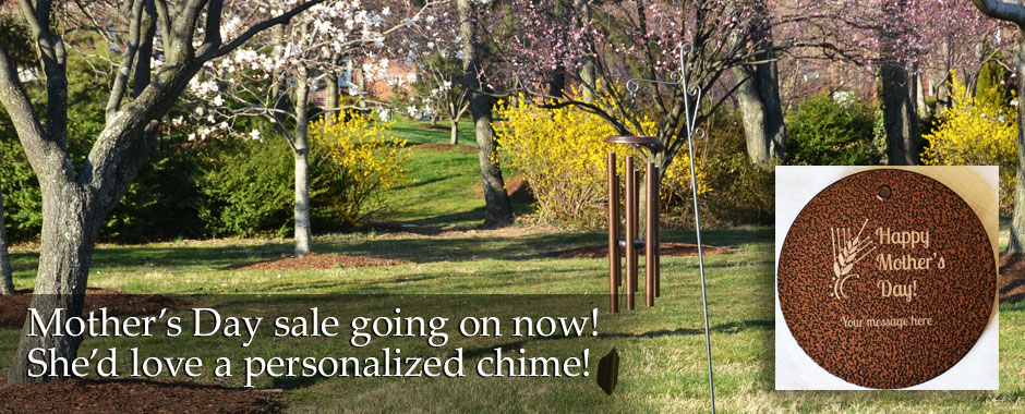 Wind chimes make a good Mother's Day gift.