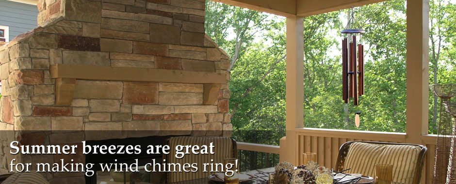 Summer breezes are great with a wind chime.